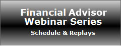 Financial Advisor Webinar Series