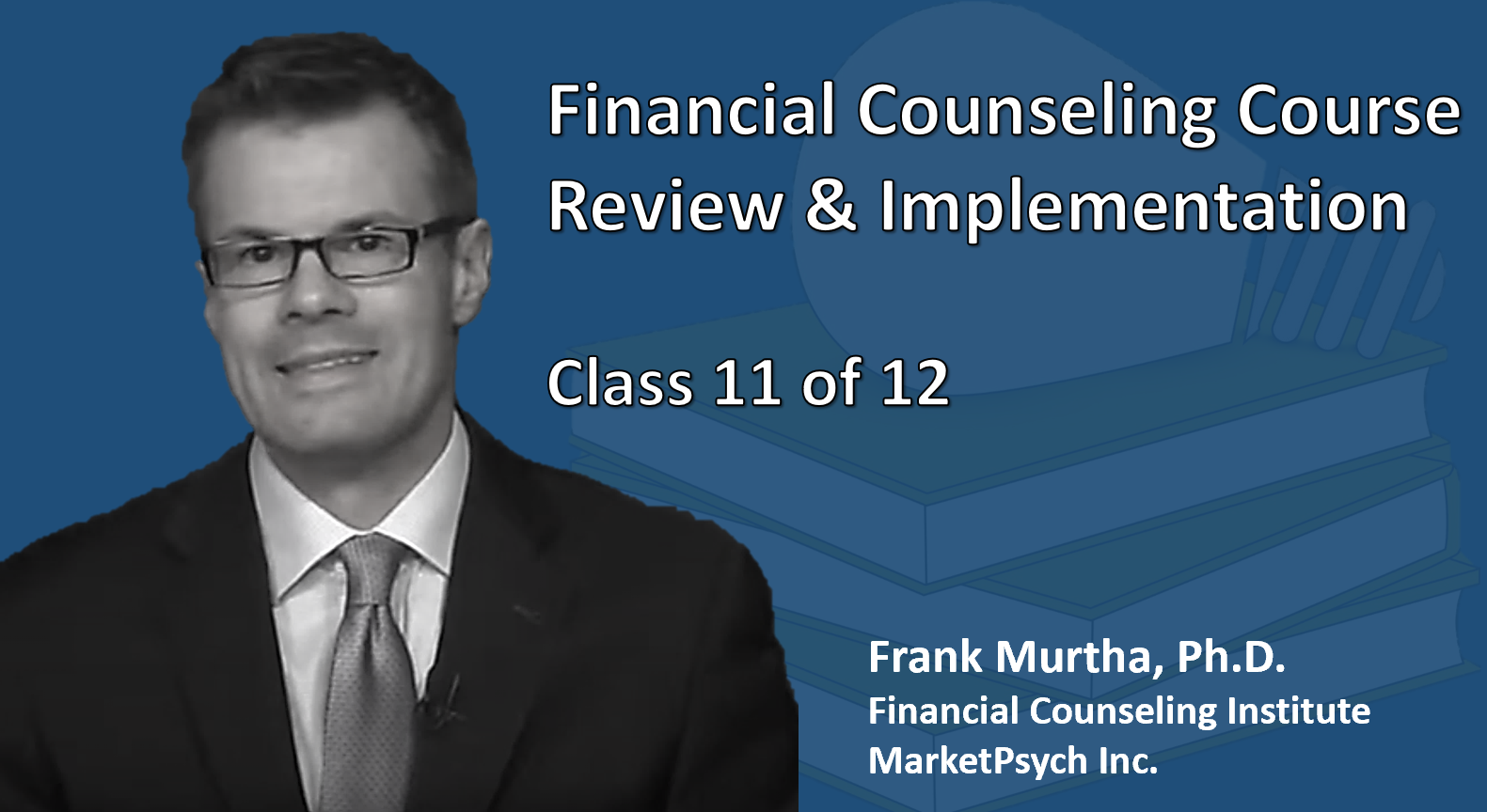 Financial Counseling Course Review & Implementation (1 Credit)