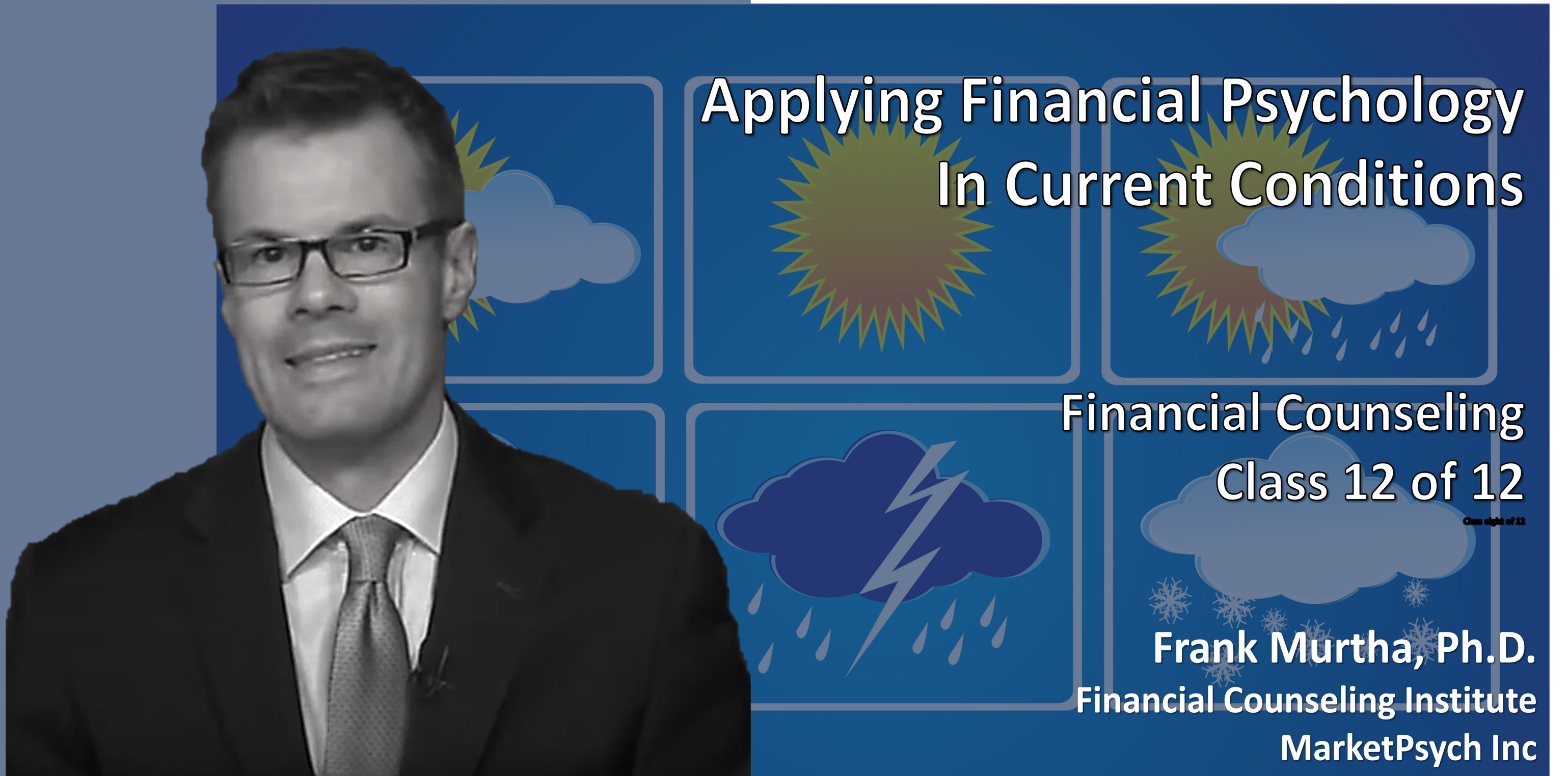 Applying Financial Psychology In Current Conditions (1 Credit)
