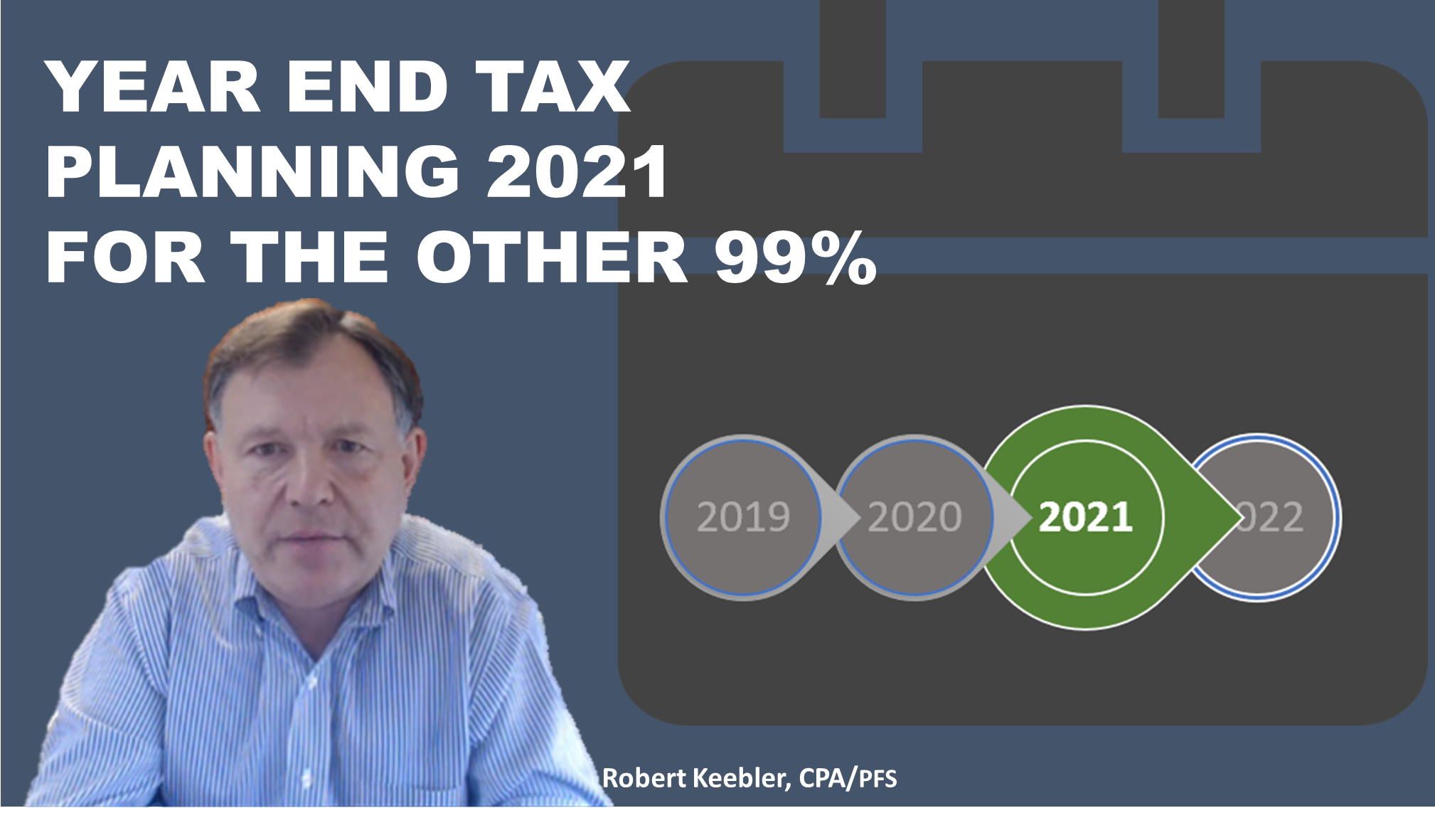 Year End Tax Planning For The Other 99%