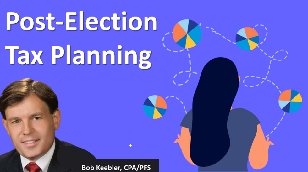 2020 Post-Election Tax Planning CE For Professionals